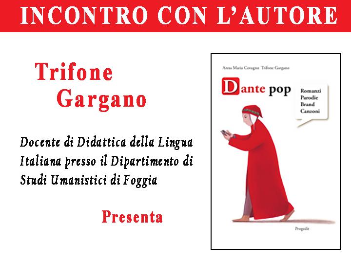 Trifone Gargano – Dante Pop